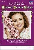 Die Welt der Hedwig Courths-Mahler 492 - Liebesroman (eBook, ePUB)
