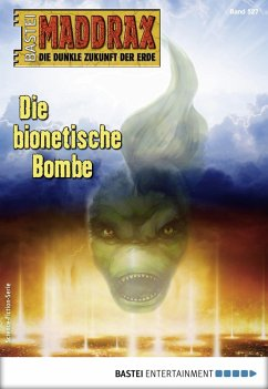 Maddrax 527 - Science-Fiction-Serie (eBook, ePUB) - Hill, Ian Rolf