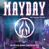 Mayday 2020-Past:Present:Future