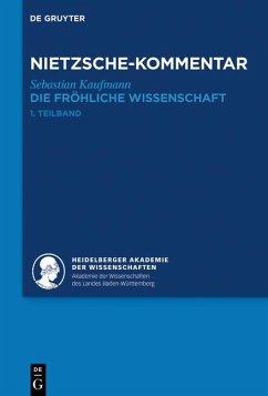Kommentar zu Nietzsches >Die fröhliche Wissenschaft< - Kaufmann, Sebastian