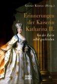 Erinnerungen der Kaiserin Katharina II.