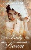 Eine Lady für den brennenden Baron