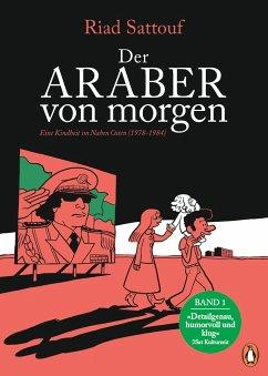Eine Kindheit im Nahen Osten (1978-1984) / Der Araber von morgen Bd.1 - Sattouf, Riad