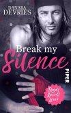 Break my Silence / Read! Sport! Love! Bd.8