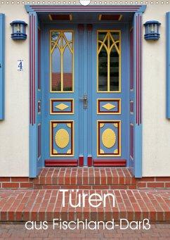 Türen aus Fischland-Darß (Wandkalender 2021 DIN A3 hoch) - Moers, Jürgen