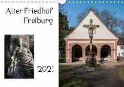 Alter Friedhof Freiburg (Wandkalender 2021 DIN A4 quer)