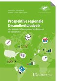 Prospektive regionale Gesundheitsbudgets (eBook, ePUB)