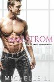 Malstrom: Eine Milliardär-Liebesroman (eBook, ePUB)