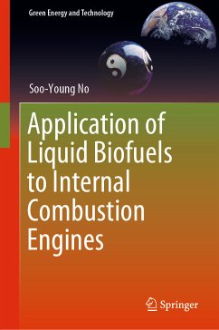 Application of Liquid Biofuels to Internal Combustion Engines (eBook, PDF) - No, Soo-Young
