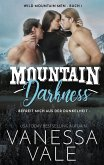 Mountain Darkness: befreit mich aus der Dunkelheit