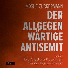 Der allgegenwärtige Antisemit (MP3-Download) - Zuckermann, Moshe