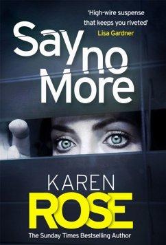 Say No More - Rose, Karen