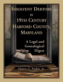 Insolvent Debtors in 19th Century Harford County, Maryland