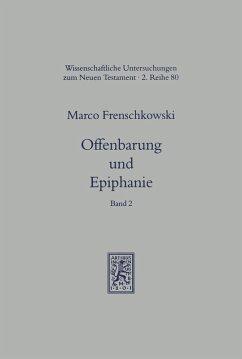 Offenbarung und Epiphanie (eBook, PDF) - Frenschkowski, Marco
