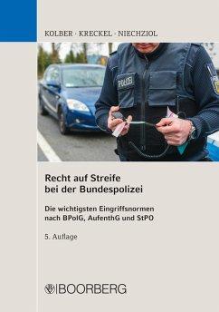 Recht auf Streife bei der Bundespolizei (eBook, PDF) - Niechziol, Frank; Kolber, Ingo; Kreckel, Jürgen