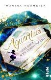 Aquarius - Herz über Kopf durch die Zeit (eBook, ePUB)