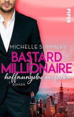 Bastard Millionaire - hoffnungslos verfallen / Sexy Millionaire Bd.2