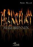 Frankfurt muss brennen (Mängelexemplar)