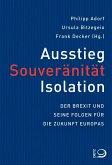 Ausstieg, Souveränität, Isolation (Mängelexemplar)