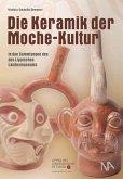 Die Keramik der Moche-Kultur in den Sammlungen des Lippischen Landesmuseums (Mängelexemplar)
