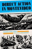 Direct Action in Montevideo (eBook, ePUB)