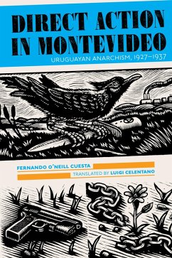 Direct Action in Montevideo (eBook, ePUB) - O'Neill Cuesta, Fernando