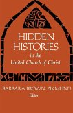 Hidden Histories in the United Church of Christ (eBook, ePUB)