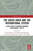 The Greek Junta and the International System (eBook, PDF)