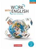 Work with English A2-B1+. Baden-Württemberg - Schülerbuch