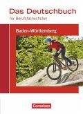 Das Deutschbuch für Berufsfachschulen - Baden-Württemberg - Schülerbuch