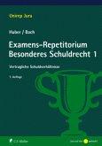 Examens-Repetitorium Besonderes Schuldrecht 1
