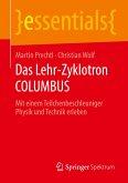 Das Lehr-Zyklotron COLUMBUS
