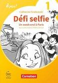 À plus ! 1. und 2. Fremdsprache. Band 1 - Ersatzlektüre 1: Défi selfie - Un week-end à Paris