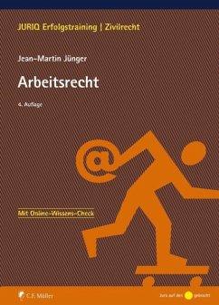 Arbeitsrecht - Jünger, Jean-Martin