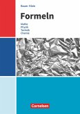 Formeln - Mathematik, Physik, Technik, Chemie