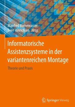 Informatorische Assistenzsysteme in der variantenreichen Montage