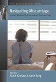 Navigating Miscarriage (eBook, ePUB)