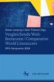 Vergleichende Weltliteraturen / Comparative World Literatures (eBook, PDF)