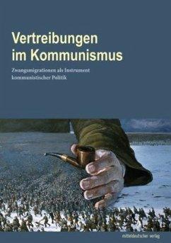 Vertreibungen im Kommunismus (Mängelexemplar)