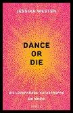 DANCE OR DIE (eBook, ePUB)
