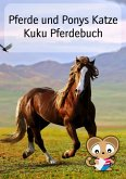 Pferde und Ponys Katze Kuku Pferdebuch (eBook, ePUB)