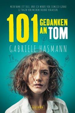 101 GEDANKEN AN TOM (eBook, ePUB) - Hasmann, Gabriele