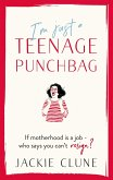 I'm Just a Teenage Punchbag (eBook, ePUB)