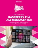 Mach's einfach: 123 Anleitungen Raspberry Pi 4 als Media Center (eBook, PDF)