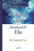 Sõnakuulmatu Elu ja Sõnakuulelik Elu(Estonian)