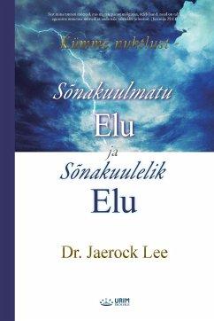 Sõnakuulmatu Elu ja Sõnakuulelik Elu(Estonian) - Jaerock, Lee