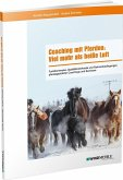Coaching mit Pferden: Viel mehr als heiße Luft