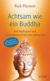 Achtsam wie ein Buddha