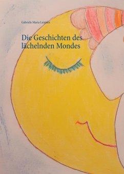 Die Geschichten des lächelnden Mondes (eBook, ePUB)