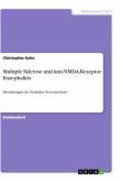 Multiple Sklerose und Anti-NMDA-Rezeptor Enzephalitis